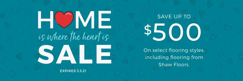 Home is Where the Heart is Sale | Chesapeake Family Floors